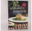 Den glutenfri kogebog af Anette Harbech Olesen og Lone Bang
