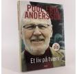 Et liv på tværs - Erindringsbog om Poul Erik Andersen