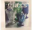 Everyday Things - Glass afSuzanne Slesin & Daniel Rosensztroch