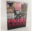 Finanskrisen af Daniel Hedelund & Lasse Vøge