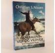 Generalens veje og vildveje 10 år i Danmarks Radio af Christian S. Nissen