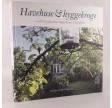 Havehuse og hyggekroge - med kreativitet, knofedt og kærlighed af Christina Elisabeth Søgaard