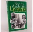 Livsrejse med vigtige ophold af Benny Andersen