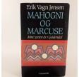 Mahogni og marcuse - mine sytten år i Gyldendal af Erik Vagn Jensen