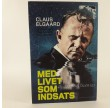 Med livet som indsats - en ludoman taler ud af Claus Elgaard