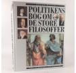 Politikens bog om de store filosoffer - fra Sokrates til Popper af Bryan Magee