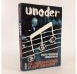 Unoder - Knud Pedersens erindringer skrevet af Knud Pedersen